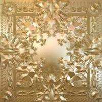Kanye West and Jay-Z - Watch the Throne