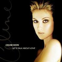 Celine Dion - Let�s Talk About Love