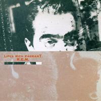 R.E.M. - Lifes Rich Pageant